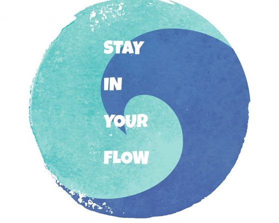 10 TIPS to STAY in YOUR FLOW